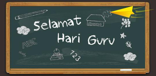 Selamat Hari Guru : Kenanganku dengan guru sekolah